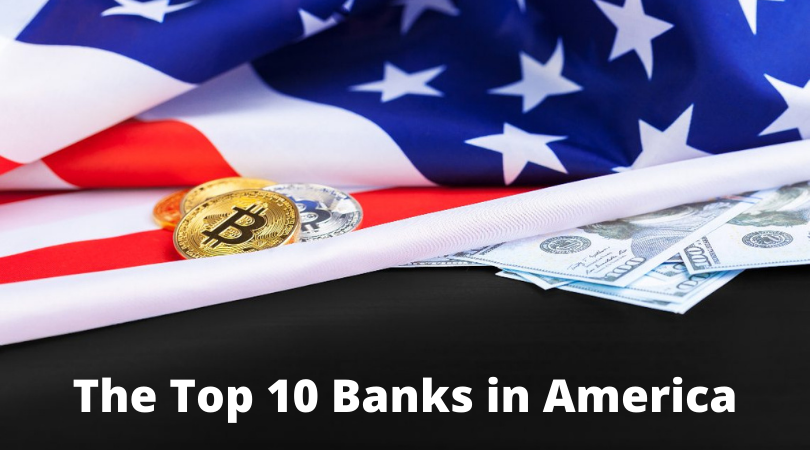 The Top 10 Banks in America