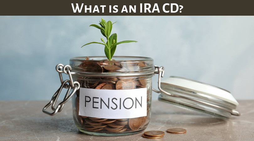 What is an IRA CD